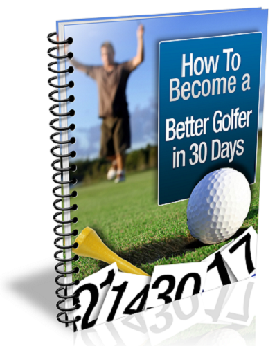 How To Master Golf In 30 Days